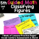 5th Grade Guided Math -Unit 7 Classifying Figures