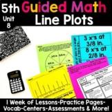 5th Grade Guided Math -Unit 8 Line Plots