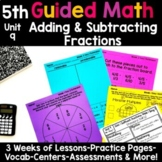 5th Grade Guided Math -Unit 9 Adding and Subtracting Fractions