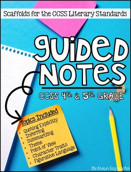5th Grade Guided Notes: Teaching the Literature Standards