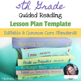 5th Grade Guided Reading Lesson Plan Template {Editable} C
