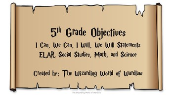 5th Grade Harry Potter Objective Statements (All Subjects)