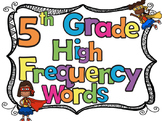 5th Grade High Frequency Sight Words Flash Cards and Stude