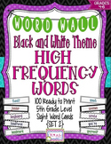 Word Wall - 5th Grade High Frequency Words: Black and Whit