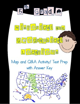 5th Grade Historical and Geographical Locations Map and Q&