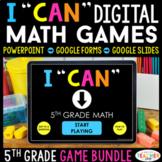 5th Grade I CAN Math Games DIGITAL | Google Classroom | Ma