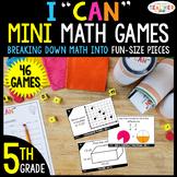 5th Grade I CAN Mini Math Games BUNDLE | 46 Games & Centers