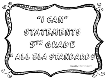 5th Grade I CAN Statements All ELA Standards Black& White Full Page