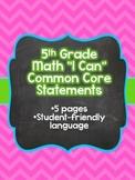 "5th Grade ""I Can"" Common Core Math Statements"