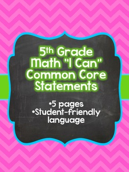 "5th Grade ""I Can"" Common Core Math Statements"