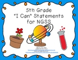 """5th Grade """"I Can"""" Printables for Next Generation Science Standards (NGSS)"""