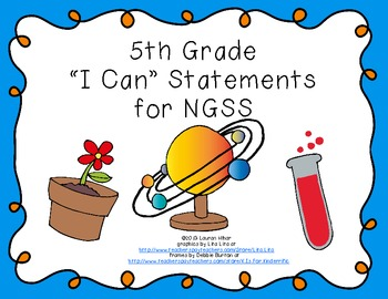 "5th Grade ""I Can"" Printables for Next Generation Science S"