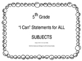 "5th Grade ""I Can"" Statements All subjects"