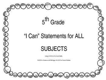 """5th Grade """"I Can"""" Statements All subjects"""