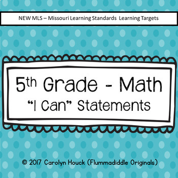 5th Grade I Can Statements - Math New MLS