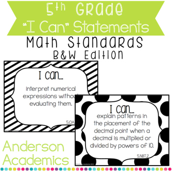 """5th Grade """"I Can"""" Statements: Math Standards - Black and White"""