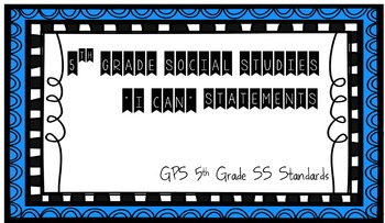 """5th Grade """"I Can"""" Statements (Social Studies)"""