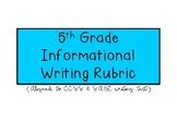 5th Grade Informational Writing Rubric