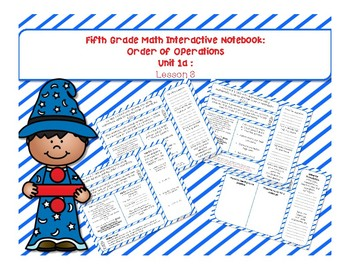 5th Grade Interactive Math Notebook - Order of Operations Unit: Lesson 3