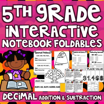 5th Grade Interactive Math Notebook - Decimals (Addition & Subtraction)