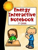 5th Grade Interactive Notebook: Forms of Energy and Energy Transformations