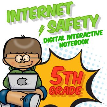 5th Grade Internet Safety Digital Interactive Notebook