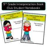 5th Grade Interpretation Book Clubs Student Notebook