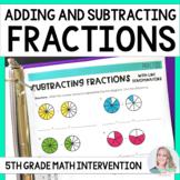 5th Grade Intervention Program : Adding and Subtracting Fr