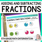 5th Grade Intervention Program : Adding and Subtracting Fr