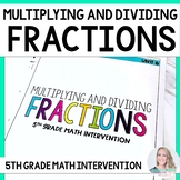 5th Grade Intervention Program : Multiplying and Dividing