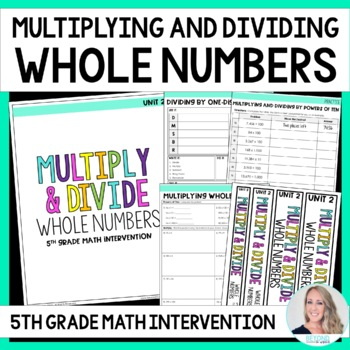 5th Grade Intervention Program : Multiplying and Dividing Whole Numbers Unit