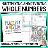 5th Grade Multiplying & Dividing Whole Numbers Intervention