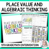 5th Grade Intervention Program : Place Value and Algebraic