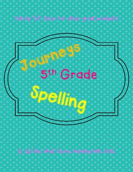 5th Grade Journeys 2014 Spelling (Lessons 1-30)