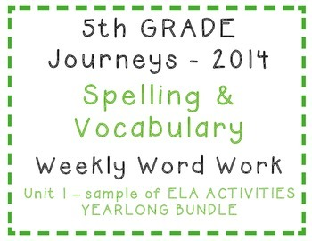 5th Grade Journeys 2014 Spelling Vocabulary ELA Activity SAMPLE of Bundle