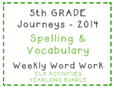 5th Grade Journeys 2014 Spelling Vocabulary ELA Activity Yearlong Bundle
