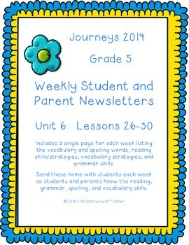 5th Grade Journeys, Unit 6 Weekly Newsletters
