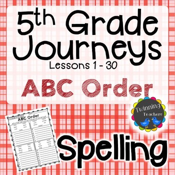 5th Grade Journeys Spelling - ABC Order LESSONS 1-30