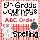 5th Grade Journeys Spelling - ABC Order LESSONS 1-30