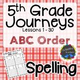 5th Grade Journeys | Spelling | ABC Order | LESSONS 1-30