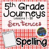 5th Grade Journeys Spelling - Sentences LESSONS 1-30