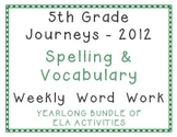 5th Grade Journeys 2012 Spelling Vocabulary Activities Yearlong Bundle