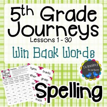 5th Grade Journeys Spelling - Win Back Words LESSONS 1-30