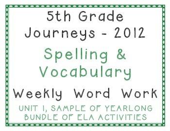 5th Grade Journeys 2012 Unit 1 Sample of Spelling, Vocabul
