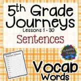 5th Grade Journeys Vocabulary - Sentences UNITS 1-6