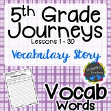 5th Grade Journeys Vocabulary - Writing Activity UNITS 1-6