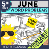 5th Grade June Word Problems printable and digital math ac
