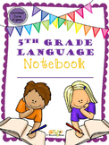 5th Grade Language Notebook: Interact, Teach, Practice, an