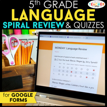 5th Grade Language Spiral Review & Quizzes | Distance Learning Google Classroom