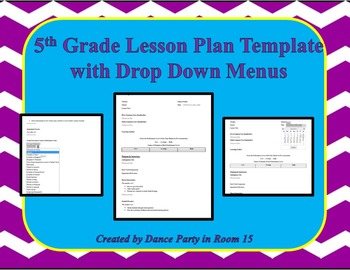 5th Grade Lesson Plan Template with Drop Down Menus
